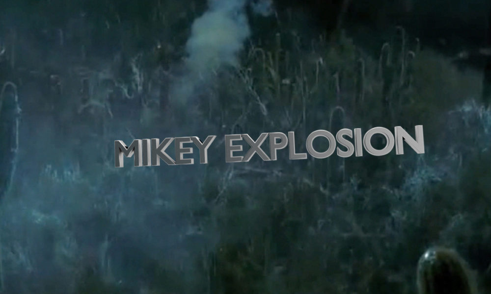Mikey Explosion